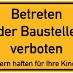 Bauschild - Baustellen-Schild
